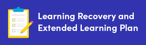 Learning Recovery & Extended Learning Plan